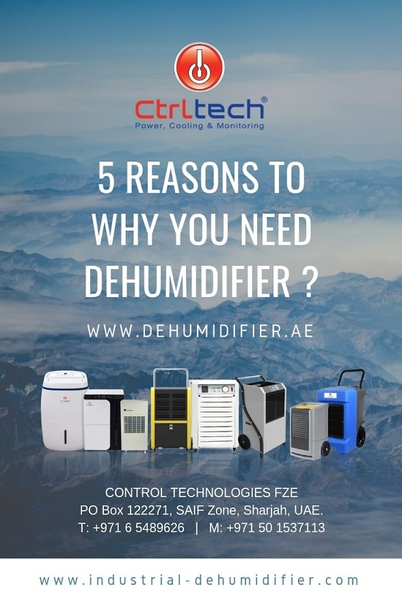 Five reasons to why you need dehumidifier in UAE