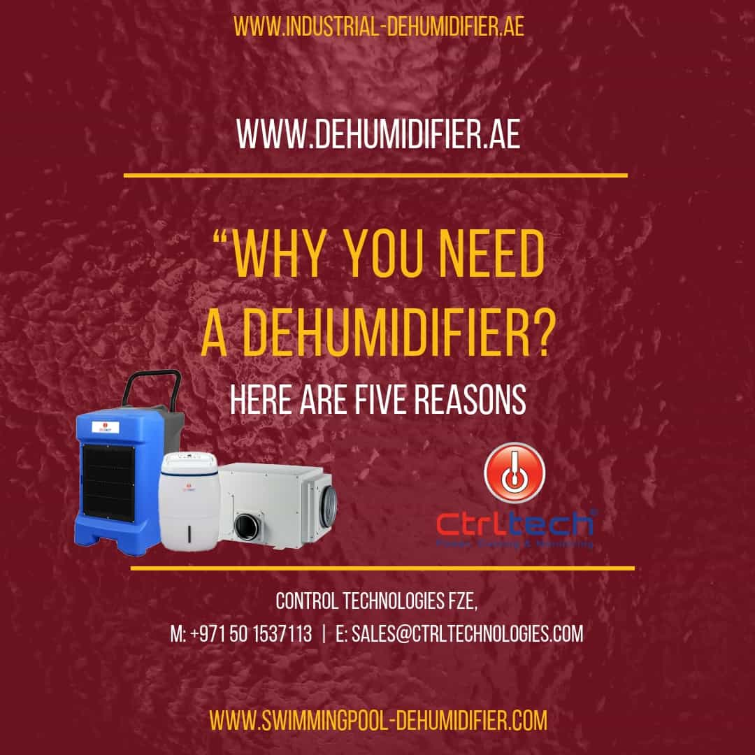 Why you need a dehumidifier and here are five reasons
